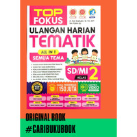 BUKU TOP FOKUS ULANGAN HARIAN TEMATIK ALL IN 1 SD KELAS 2
