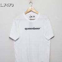 Kaos Baju Obral Combed 30s Distro Queenbeer Polos Custom Queen Beer