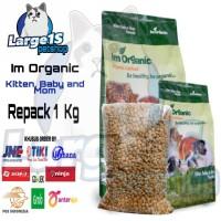 Im Organic kitten, baby and mom repack 1kg makanan kucing Imo repack