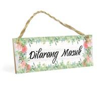 Dekorasi Pintu Rumah DILARANG MASUK MDF 10x30cm Poster Pigura Pajangan
