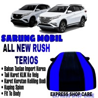 Sarung Mobil ALL NEW RUSH TERIOS List BIRU Body Cover Penutup New Rush