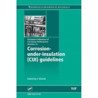 Corrosion Under Insulation (CUI) Guidelines (EFC) S. Winnik 2008