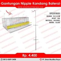 Gantungan Nipple Kandang Baterai Petelur - Alat Ternak Ayam Unggas