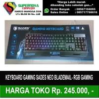 Sades Neo Blademail - RGB Gaming Keyboard
