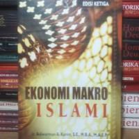 Buku Ekonomi Makro Islami Edisi Ketiga