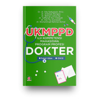 UKMPPD : Uji Kompetensi Mahasiswa Program Profesi Dokter-Edy, dkk