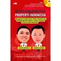 Buku Bisnis dan Investasi Properti Indonesia   David Cornelis (Bisnis)