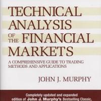 BUKU CETAK - Technical Analysis of the Financial Markets (by John J.