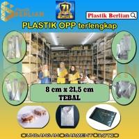 8 x 21,5 cm Plastik OPP TEBAL (100 lbr) (lem/seal)