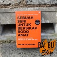 Buku SEBUAH SENI UNTUK BERSIKAP BODO AMAT Mark Manson (ORI)