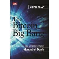 Buku The Bitcoin Big Bang   Brian Kelly (BIsnis)