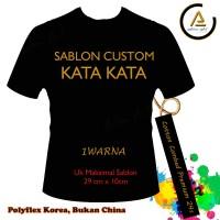 KAOS / BAJU Custom Sablon Kata-kata 1 Warna - Best Quality - Putih, S