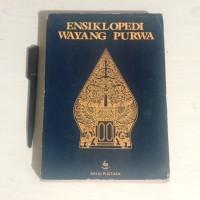 Ensiklopedi Wayang Purwa (Cetakan 1)