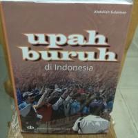 Upah Buruh Di Indonesia