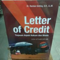 Letter Of Credit Tinjauan Aspek Hukum Dan Bisnis