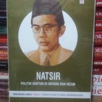 Buku Natsir Politik Santun Diantara Dua Rezim