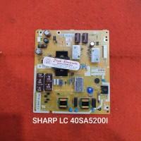 PSU - REGULATOR - POWER SUPPLY - MESIN TV LED SHARP LC 40SA5200I