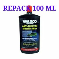 REPACK 100 ML Waxco Anti Scratch Metallic Wax Perlindungan Brilliant