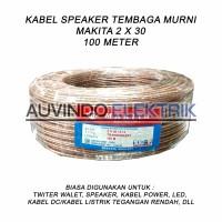 Kabel MAKITA 2 X 30 100M SPEAKER TRANSPARAN SERABUT 2X30 AUDIO CABLE