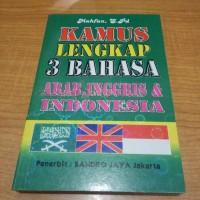 kamus lengkap 3 bahasa |arab|inggris|indonesia