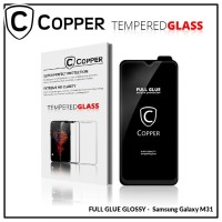 Samsung Galaxy M31 - COPPER Tempered Glass FULL GLUE PREMIUM GLOSSY