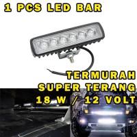 LAMPU TEMBAK WORKLIGHT LED BAR CREE 18W 6 LED LAMPU SOROT WATERPROOF