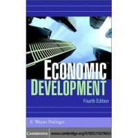 Economic Development, 4th Edition E. Wayne Nafziger 2006 Cambridg