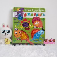 Buku Touch and Feel Counting Board Book - Never Touch the Dinosaurs