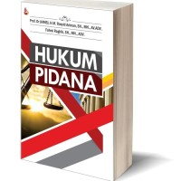 Buku Hukum Pidana-Prof. Dr (AIMS). H.M. Rasyid Ariman, S.H., M.H.,