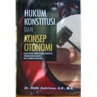 Buku Hukum Konstitusi dan Konsep Otonomi-Didik Sukriono