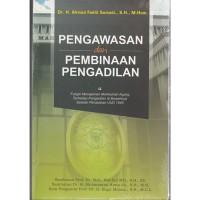 Buku Pengawasan dan Pembinaan Pengadilan-AHMAD Fadlil Sumadi