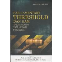 Buku Parliamentary Threshold dan HAM-Erfandi