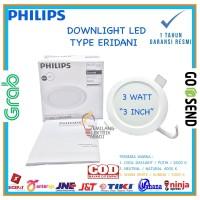 LAMPU DOWNLIGHT LED PANEL PHILIPS ERIDANI 59260 3 W 3 WATT 3W 3WATT
