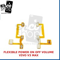 FLEXIBLE VIVO V3 MAX POWER ON OFF VOLUME