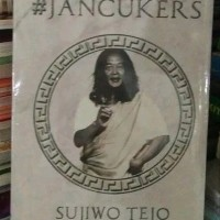 REPUBLIK JANCUKERS By SUJIWO TEJO