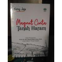 Buku Magnet Cinta Tanah Haram-Kang Jeje