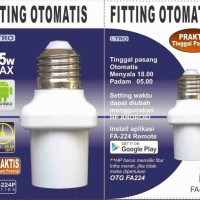 Fitting Lampu Otomatis berdasarkan waktu bisa dirubah sesuai keinginan