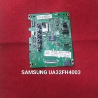 MB - MAINBOARD - MOTHERBOARD - MESIN TV LED SAMSUNG UA32FH4003
