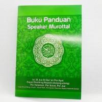 Buku Panduan Speaker Murottal Alquran .