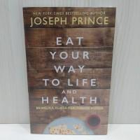 Buku Eat your way to life and health - Joseph Prince