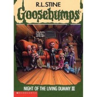 Night of the Living Dummy III: Goosebumps Book #40 (eBook)