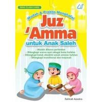 Buku Mudah & Praktis Menghafal Juz 'Amma Untuk Anak Saleh