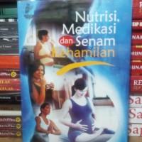 Buku Nutrisi Medikasi Dan Senam Kehamilan
