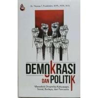 DEMOKRASI DAN POLITIK-Dr. Thomas T. Pureklolon, M.Ph., M.M., M.Si.