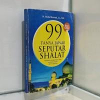 Buku 99 TANYA JAWAB SEPUTAR SHALAT H Abdul Somad Lc MA Best Seller
