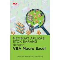 Buku Membuat Aplikasi Stok Barang dengan VBA Macro Excel