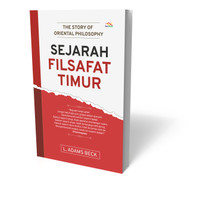 Buku THE STORY OF ORIENTAL PHILOSOPHY SEJARAH FILSAFAT TIMUR