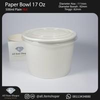 Paper Bowl / Papersoup 17 Oz/500ml + Lid Transparan (Tutup) @50 Pcs
