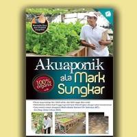 Akuaponik Ala Mark Sungkar