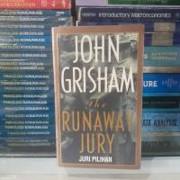 """NOVEL BY JOHN GRISHAM  the RUNAWAY JURY"""" Juri Pilihan"""